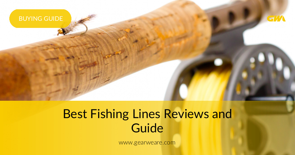 Best Fishing Lines Reviewed & Tested in 2019   Gearweare