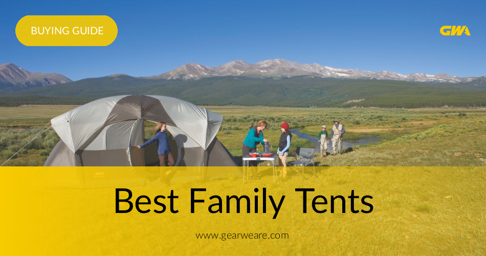 Best Family Tents Reviewed & Compared in 2018