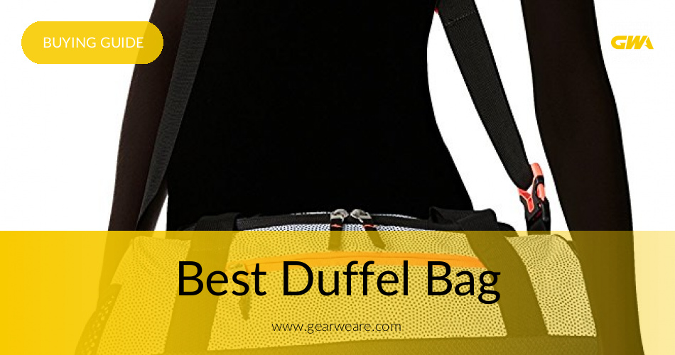 db33d18a7a Best Duffel Bag Models Reviewed and Rated 2019
