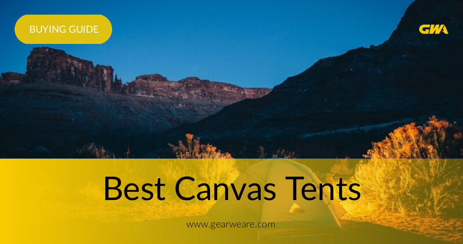 Best Canvas Tents Reviewed & Rated 2019 | GearWeAre