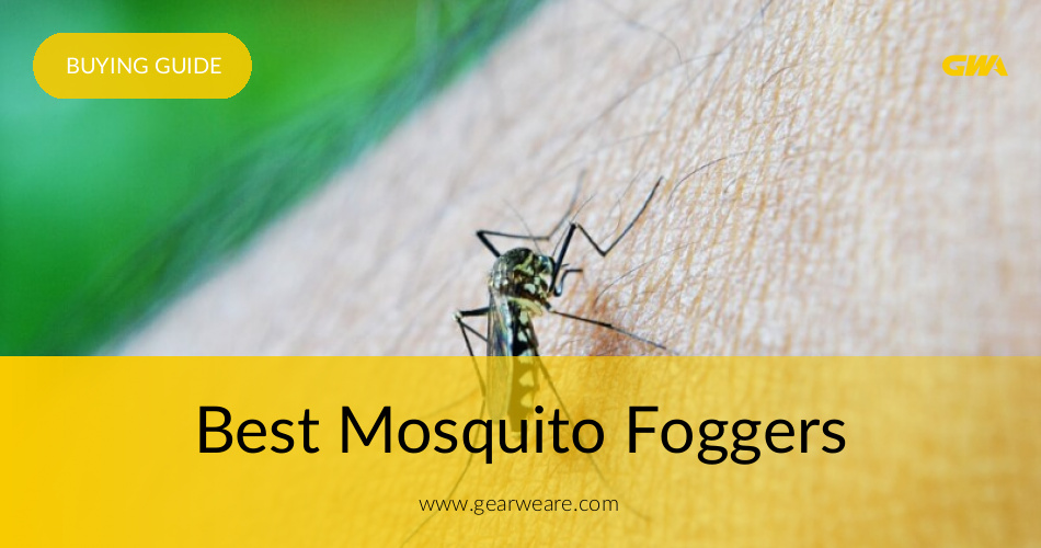 Best Mosquito Fogger Models Compared & Reviewed 2019 | GearWeAre