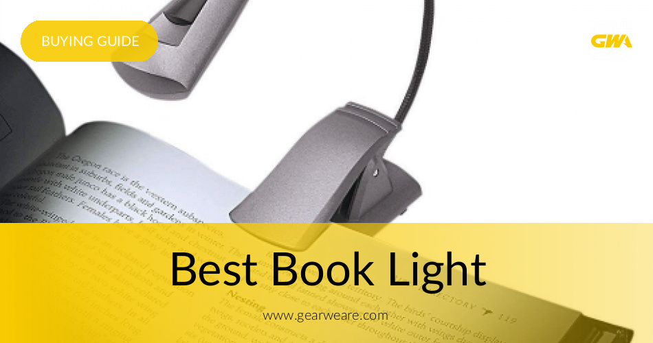 Best Book Light Fascinating The Best Book Lights Reviewed 60 GearWeAre