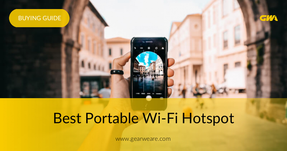Best Portable Wi-Fi Hotspots(Reviewed & Rated in 2019