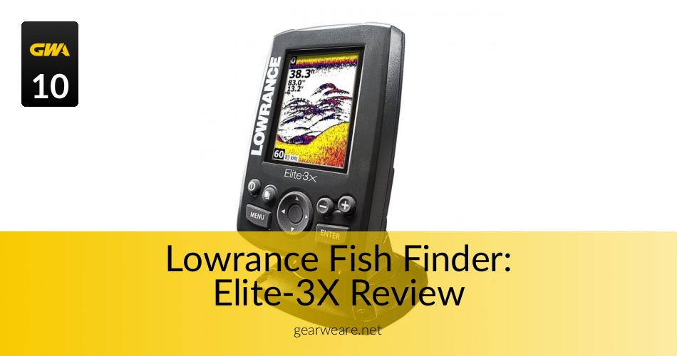 Lowrance Fish Finder Elite-3X Reviewed in 2019